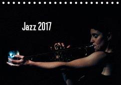 9783665567729 - Klein, Gerhard: Jazz 2017 (Tischkalender 2017 DIN A5 quer) - Buch
