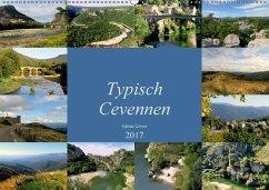 9783665567408 - Löwer, Sabine: Typisch Cevennen (Wandkalender 2017 DIN A2 quer) - Buch