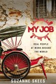 My Job: Real People at Work Around the World