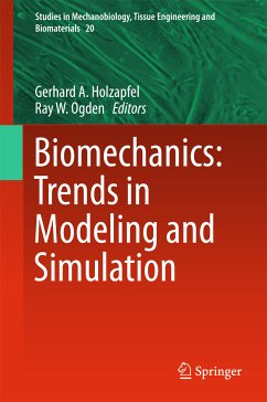 Biomechanics: Trends in Modeling and Simulation (eBook, PDF)