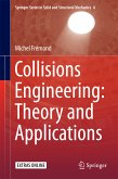 Collisions Engineering: Theory and Applications (eBook, PDF)