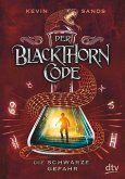 Die schwarze Gefahr / Der Blackthorn Code Bd.2