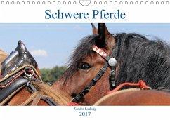 9783665567163 - Ludwig, Sandra: Schwere Pferde 2017 (Wandkalender 2017 DIN A4 quer) - کتاب
