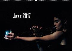 9783665567712 - Klein, Gerhard: Jazz 2017 (Wandkalender 2017 DIN A2 quer) - Buch