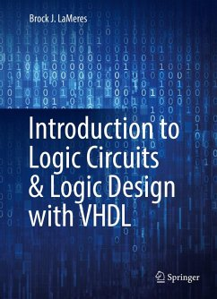 Introduction to Logic Circuits & Logic Design with VHDL (eBook, PDF) - Lameres, Brock J.