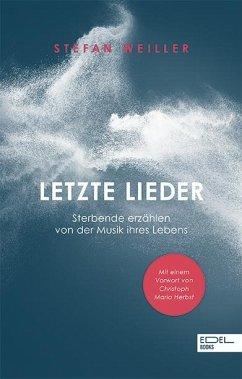 Letzte Lieder - Weiller, Stefan