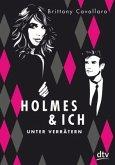 Unter Verrätern / Holmes & ich Bd.2