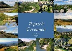 9783665567385 - Löwer, Sabine: Typisch Cevennen (Wandkalender 2017 DIN A4 quer) - Buch