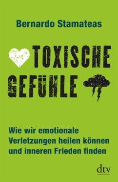 Toxische Gefühle - Stamateas, Bernardo