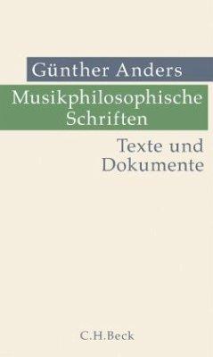Musikphilosophische Schriften - Anders, Günther