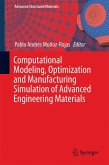Computational Modeling, Optimization and Manufacturing Simulation of Advanced Engineering Materials (eBook, PDF)