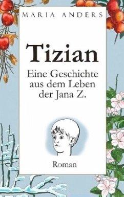 Tizian - Anders, Maria