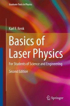 Basics of Laser Physics - Renk, Karl F.