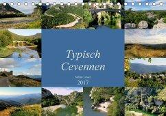 9783665567415 - Löwer, Sabine: Typisch Cevennen (Tischkalender 2017 DIN A5 quer) - Buch