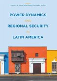 Power Dynamics and Regional Security in Latin America