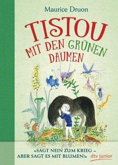 Tistou mit den grünen Daumen - Druon, Maurice