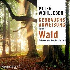 Gebrauchsanweisung für den Wald, 6 Audio-CDs - Wohlleben, Peter