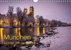 9783665567613 - Schwab, Felix: München - Lichter der Großstadt (Wandkalender 2017 DIN A4 quer) - Buch
