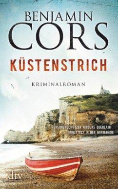 Küstenstrich / Nicolas Guerlain Bd.2 - Cors, Benjamin