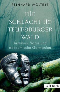 Die Schlacht im Teutoburger Wald - Wolters, Reinhard