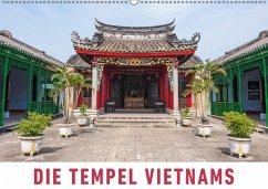 9783665568986 - Ristl, Martin: Die Tempel Vietnams (Wandkalender 2017 DIN A2 quer) - Buch