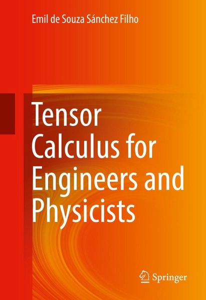 Tensor Calculus For Engineers And Physicists Ebook Pdf Von Emil