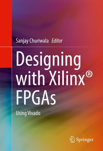 Designing With Xilinx Fpgas Using Vivado Pdf