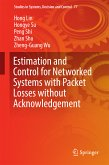 Estimation and Control for Networked Systems with Packet Losses without Acknowledgement (eBook, PDF)