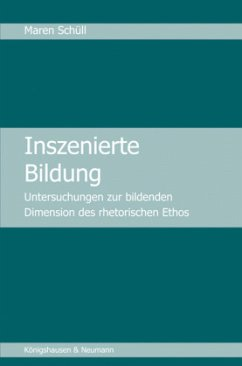 Inszenierte Bildung - Schüll, Maren