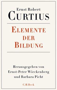 Elemente der Bildung - Curtius, Ernst R.