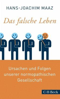 Das falsche Leben - Maaz, Hans-Joachim