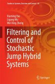 Filtering and Control of Stochastic Jump Hybrid Systems (eBook, PDF)