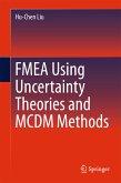 FMEA Using Uncertainty Theories and MCDM Methods (eBook, PDF)