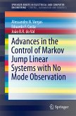 Advances in the Control of Markov Jump Linear Systems with No Mode Observation (eBook, PDF)