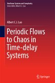 Periodic Flows to Chaos in Time-delay Systems (eBook, PDF)