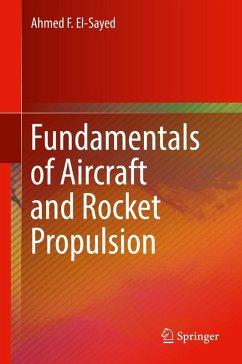 Fundamentals of Aircraft and Rocket Propulsion (eBook, PDF) - El-Sayed, Ahmed F.