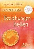 Das Innere Kind - Beziehungen heilen (eBook, ePUB)