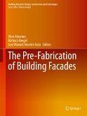 The Pre-Fabrication of Building Facades (eBook, PDF)
