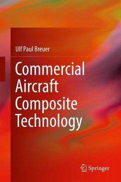 Commercial Aircraft Composite Technology (eBook, PDF) - Breuer, Ulf Paul