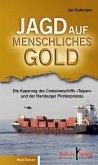 Jagd auf menschliches Gold (eBook, PDF)