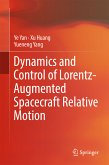 Dynamics and Control of Lorentz-Augmented Spacecraft Relative Motion (eBook, PDF)