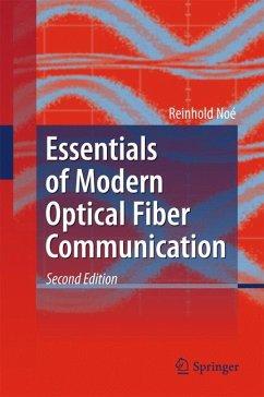 Essentials of Modern Optical Fiber Communication (eBook, PDF)