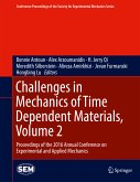 Challenges in Mechanics of Time Dependent Materials, Volume 2 (eBook, PDF)