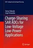 Charge-Sharing SAR ADCs for Low-Voltage Low-Power Applications (eBook, PDF)