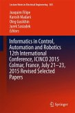 Informatics in Control, Automation and Robotics 12th International Conference, ICINCO 2015 Colmar, France, July 21-23, 2015 Revised Selected Papers (eBook, PDF)