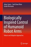 Biologically Inspired Control of Humanoid Robot Arms (eBook, PDF)