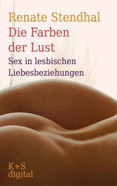 Die Farben der Lust (eBook, ePUB) - Stendhal, Renate