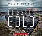Friesisches Gold / Kommissarin Rieke Bernstein Bd.2 (7 Audio-CDs)