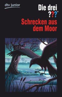 Schrecken aus dem Moor / Die drei Fragezeichen Bd.126 - Sonnleitner, Marco
