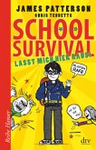 Lasst mich hier raus! / School Survival Bd.2